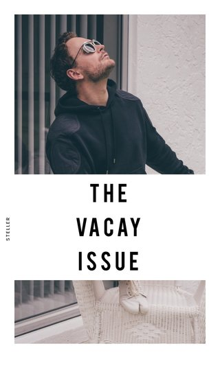 THE VACAY ISSUE