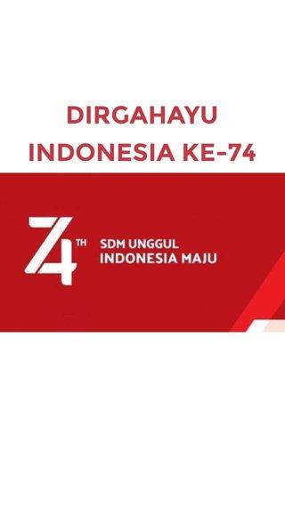 DIRGAHAYU INDONESIA KE-74 A SHORT SUBTITLE