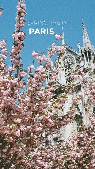 PARIS SPRINGTIME IN