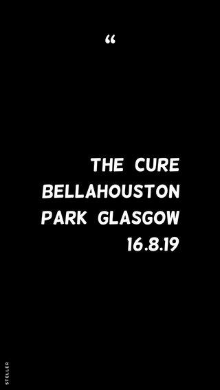 The cure Bellahouston Park Glasgow 16.8.19
