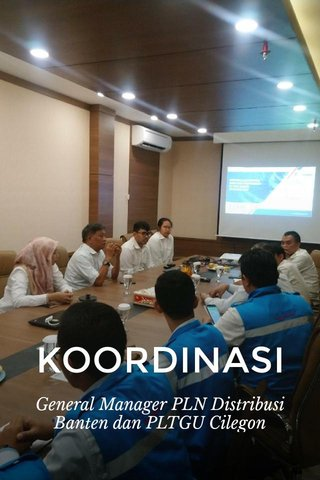 KOORDINASI General Manager PLN Distribusi Banten dan PLTGU Cilegon
