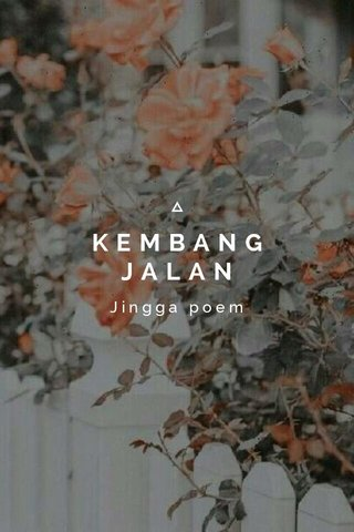 KEMBANG JALAN Jingga poem