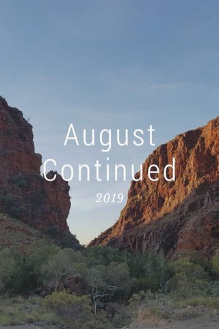 August Continued 2019
