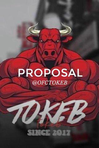 PROPOSAL @OFCTOKEB