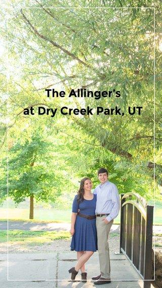 The Allinger's at Dry Creek Park, UT