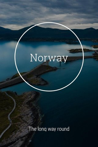 Norway The long way round