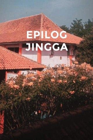 EPILOG JINGGA