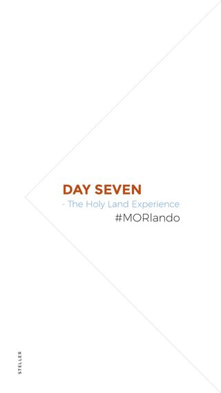 DAY SEVEN #MORlando - The Holy Land Experience
