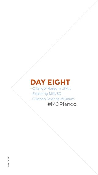 DAY EIGHT #MORlando - Orlando Museum of Art - Exploring Mills 50 - Orlando Science Museum