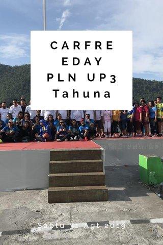 CARFREEDAY PLN UP3 Tahuna Sabtu 31 Agt 2019