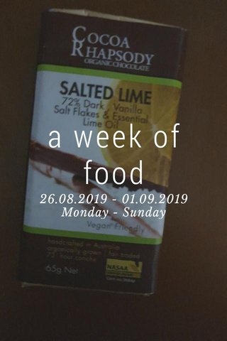 a week of food 26.08.2019 - 01.09.2019 Monday - Sunday