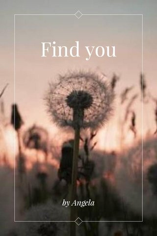 Find you by Angela