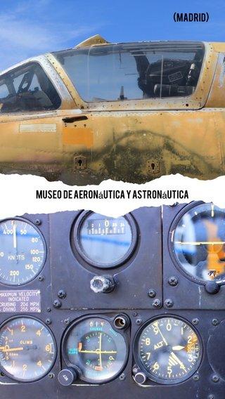 (MADRID) Museo de Aeronáutica y Astronáutica