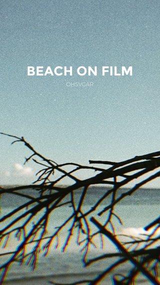 BEACH ON FILM OHSVGAR