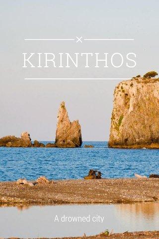 KIRINTHOS A drowned city