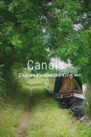 Canals England's Hidden Gem