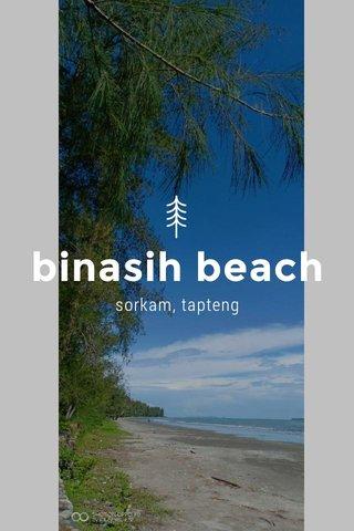 binasih beach sorkam, tapteng