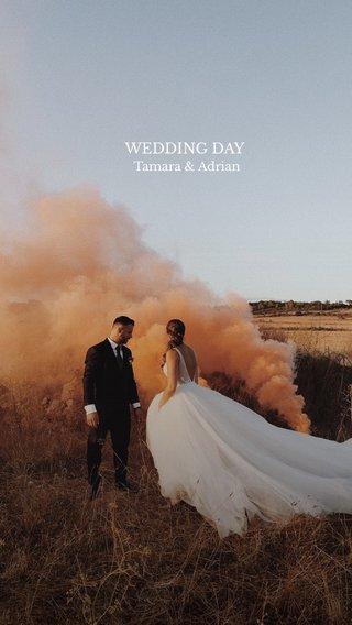 WEDDING DAY Tamara & Adrian