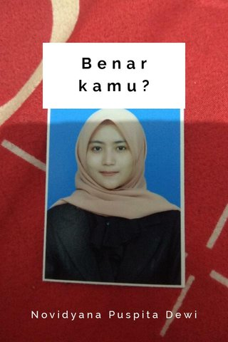 Benar kamu? Novidyana Puspita Dewi