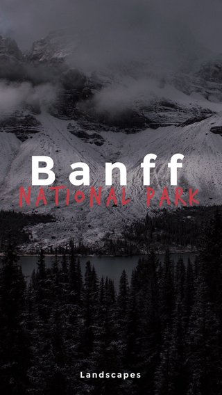 Banff National park Landscapes