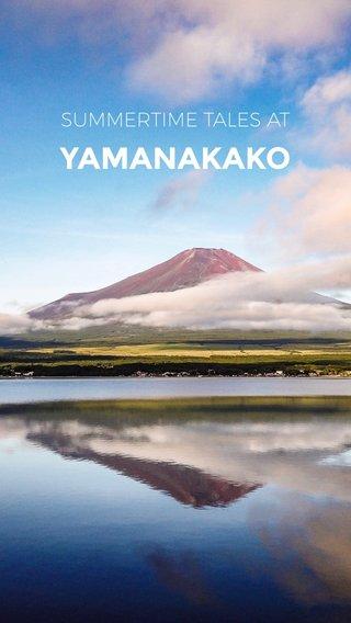 YAMANAKAKO SUMMERTIME TALES AT