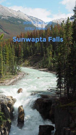 Sunwapta Falls Jasper to Lake Louise Icefield Parkway #2