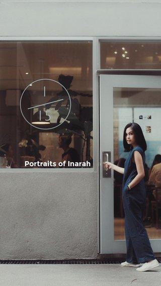 Portraits of Inarah