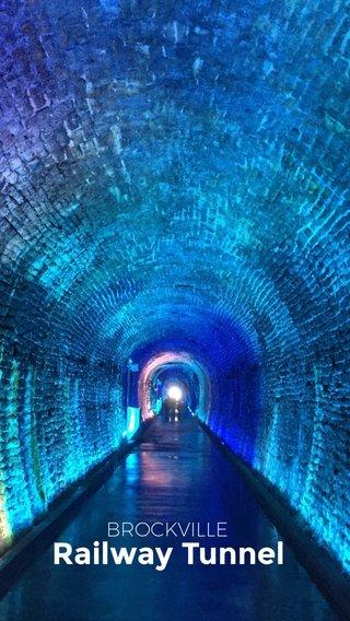 Railway Tunnel BROCKVILLE