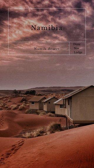 Namibia Namib desert Dune Star Lodge