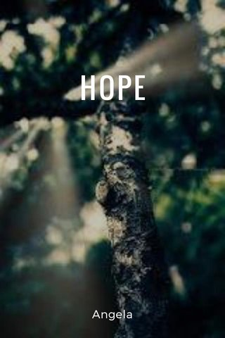 HOPE Angela