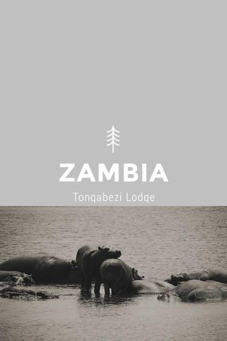 ZAMBIA Tongabezi Lodge