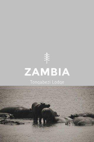 ZAMBIA Tongabezi Lodge