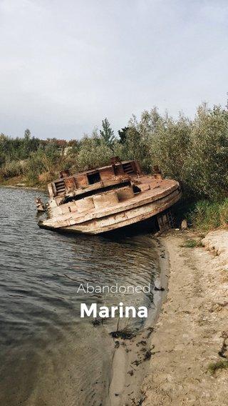 Marina Abandoned