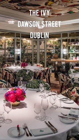 The Ivy Dawson Street Dublin