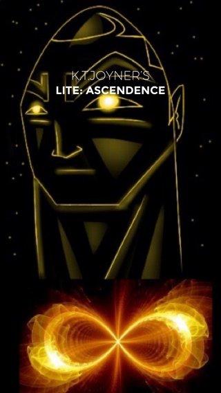 K.T.JOYNER'S LITE: ASCENDENCE