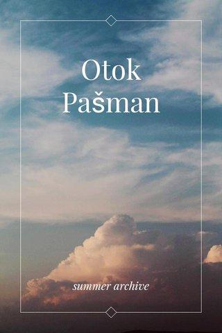 Otok Pašman summer archive