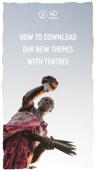 HOW TO DOWNLOAD OUR NEW THEMES WITH TENTREE