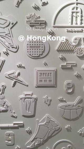 @ HongKong 1st babymoon