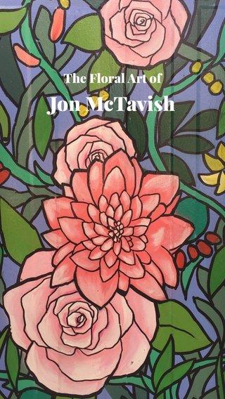 Jon McTavish The Floral Art of
