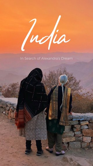 India In Search of Alexandra's Dream