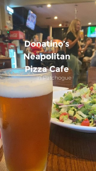 Donatino's Neapolitan Pizza Cafe in Patchogue