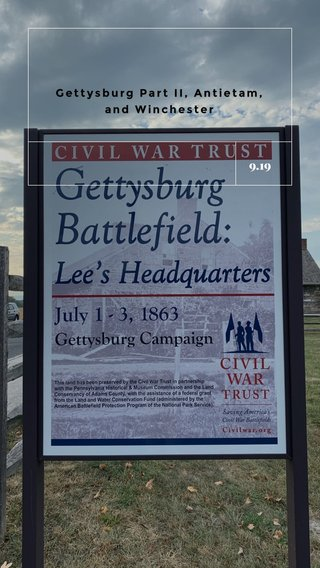 9.19 Gettysburg Part II, Antietam, and Winchester