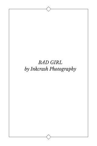 BAD GIRL by Inkcrash Photography