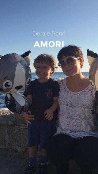 AMORI Dora e René