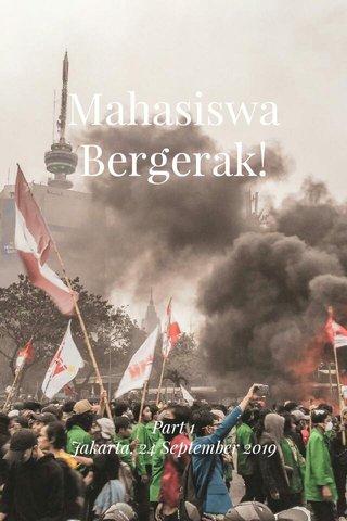 Mahasiswa Bergerak! Part 1 Jakarta, 24 September 2019