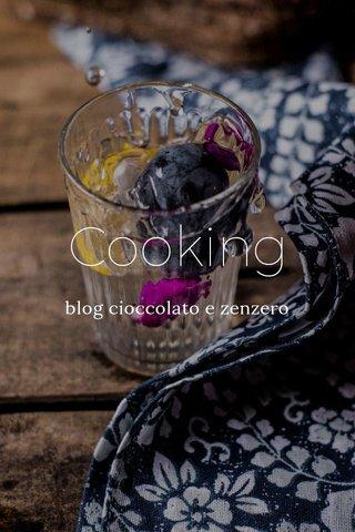Cooking blog cioccolato e zenzero