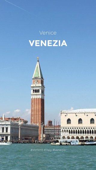 VENEZIA Venice #stellerit #italy #venezia