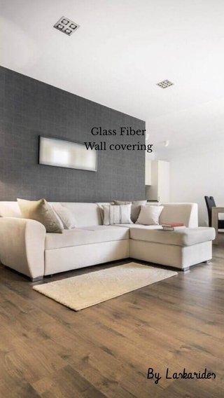 By Laskarides Glass Fiber Wall covering