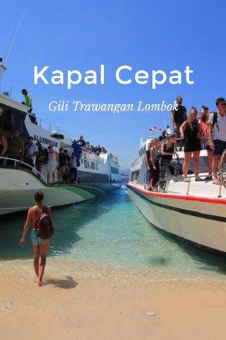 Kapal Cepat Gili Trawangan Lombok