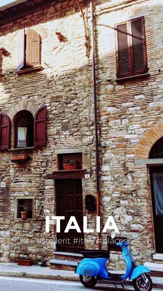 ITALIA #stellerit #italy #places